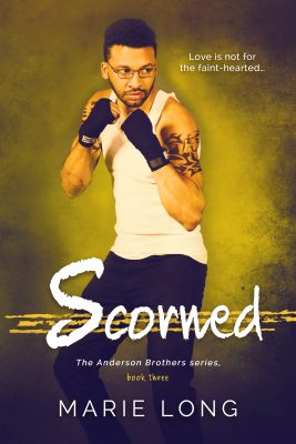 Scorned - The Anderson Brothers, book 3