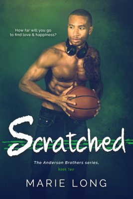 Scratched - The Anderson Brothers, book 2
